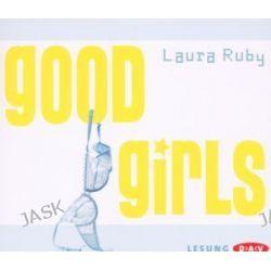 Hörbuch: Good Girls  von Laura Ruby