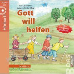 Hörbuch: Gott will helfen  von Katja Habicht
