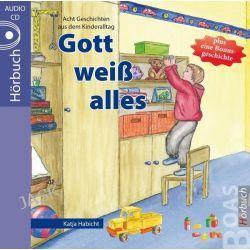 Hörbuch: Gott weiß alles  von Katja Habicht