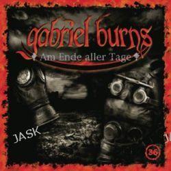 Hörbuch: Gabriel Burns 36. Am Ende aller Tage