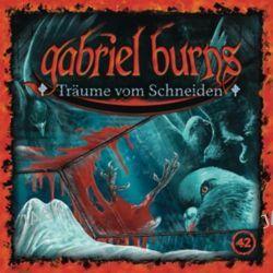 Hörbuch: Gabriel Burns 42. Träume vom Schneiden