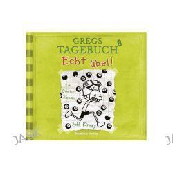 Hörbuch: Gregs Tagebuch 08 - Echt übel!  von Jeff Kinney