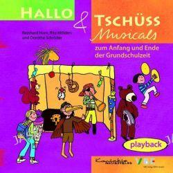 Hörbuch: Hallo & Tschüss Musicals. Playback-CD  von Rita Mölders,Dorothe Schröder