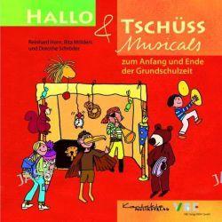 Hörbuch: Hallo & Tschüss Musicals  von Rita Mölders,Dorothe Schröder