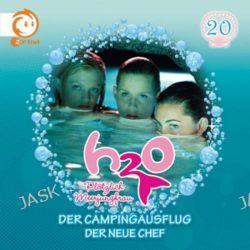 Hörbuch: H2O - Plötzlich Meerjungfrau 20! Der Campingausflug / Der neue Chef