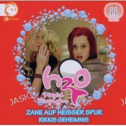 Hörbuch: H2O - Plötzlich Meerjungfrau! 11. Zane auf heißer Spur / Rikkis Geheimnis!