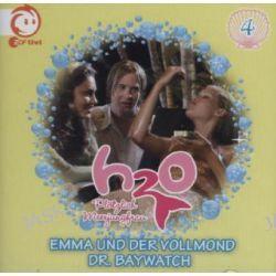 Hörbuch: H2O - Plötzlich Meerjungfrau! 04. Emma und der Vollmond / Dr. Baywatch