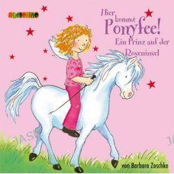 Hörbuch: Hier kommt Ponyfee 02. Ein Prinz auf der Roseninsel. CD  von Barbara Zoschke