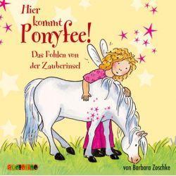 Hörbuch: Hier kommt Ponyfee 06. Das Fohlen von der Zauberinsel  von Barbara Zoschke