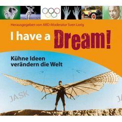 Hörbuch: I have a Dream!  von Bernd Flessner