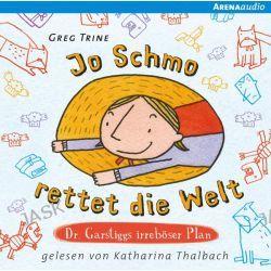 Hörbuch: Jo Schmo rettet die Welt  von Greg Trine