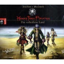 Hörbuch: Honky Tonk Pirates 01. Das verheißene Land  von Joachim Masannek