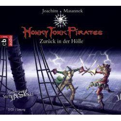 Hörbuch: Honky Tonk Pirates 03. Zurück in der Hölle  von Joachim Masannek
