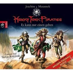 Hörbuch: Honky Tonk Pirates 04. Es kann nur einen geben  von Joachim Masannek