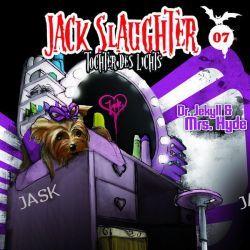 Hörbuch: Jack Slaughter - Tochter des Lichts 07: Dr. Jekyll und Mrs. Hyde  von Nikola Frey,Devon Richter