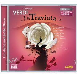 Hörbuch: La Traviata  von Giuseppe Verdi