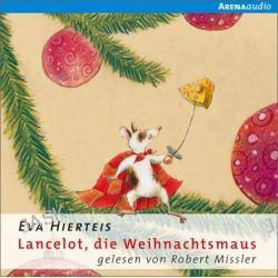 Hörbuch: Lancelot, die Weihnachtsmaus  von Eva Hierteis