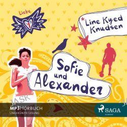 Hörbuch: Knudsen, L: Liebe 1 - Sofie und Alexander  von Line Kyed Knudsen
