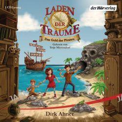 Hörbuch: Laden der Träume 01. Das Gold der Piraten  von Dirk Ahner