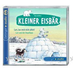 Hörbuch: Kleiner Eisbär. Lars, lass mich nicht allein! / Lars und der Angsthase (CD)  von Hans de Beer