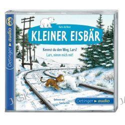 Hörbuch: Kleiner Eisbär. Kennst du den Weg, Lars? / Lars, nimm mich mit!  von Hans de Beer