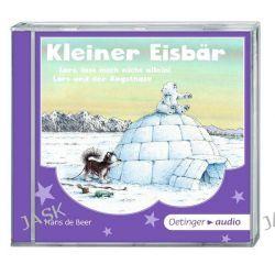 Hörbuch: Kleiner Eisbär. Lars, lass mich nicht allein/Lars und der Angsthase (SA) (CD)  von Hans Beer