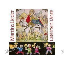 Hörbuch: Martinslieder, Laternentänze. CD