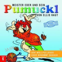 Hörbuch: Meister Eder 06 und sein Pumuckl. Der Wollpullover. Eder bekommt Besuch. CD  von Ellis Nach den Büchern Kaut