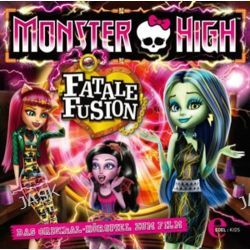Hörbuch: Monster High: Fatale Fusion