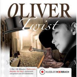 Hörbuch: Oliver Twist  von Dirk Walbrecker,Charles Dickens