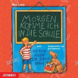 Hörbuch: Morgen komme ich in die Schule. CD  von Mira Lobe