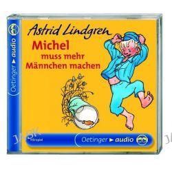 Hörbuch: Michel muß mehr Männchen machen  von Astrid Lindgren