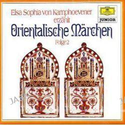 Hörbuch: Orientalische Märchen, 1 Audio-CD. Folge.2  von Elsa S. Kamphoevener