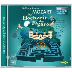 Hörbuch: Mozart: Die Hochzeit des Figaro  von Wolfgang Amadeus Mozart