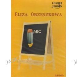 ABC - książka audio na 1CD - Eliza Orzeszkowa