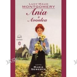 Ania z Avonlea - audiobook - Lucy Maud Montgomery, Lucy Maud Montgomery