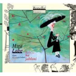 Babcia na jabłoni książka audio na CD (CD) - Mira Lobe