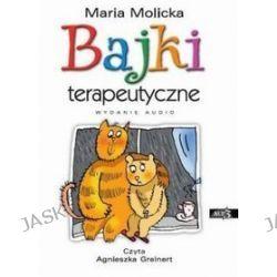 Bajki terapeutyczne - książka audio na CD - Maria Molicka
