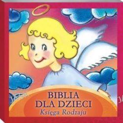 Biblia dla Dzieci. Księga Rodzaju - książka audio na CD (CD)