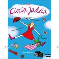 Ciocia Jadzia - audiobook (CD) - Eliza Piotrowska