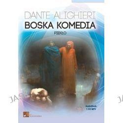 Dante Alighieri. Boska komedia. Piekło - audiobook (CD) - Dante Alighieri