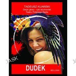 Dudek + CD - Tadeusz Kijański