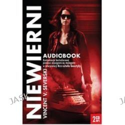 Niewierni - audiobook (CD) - Vincent V. Severski