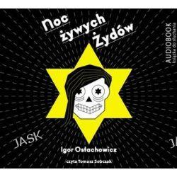 Noc żywych Żydów - audiobook (CD) - Igor Ostachowicz