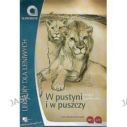 Lektury dla leniwych. W Pustyni i w Puszczy - audiobook (CD) - Henryk Sienkiewicz