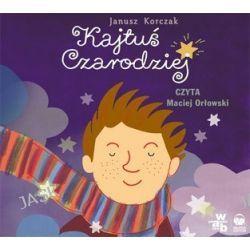 Kajtuś Czarodziej - książka audio na CD (CD) - Janusz Korczak, Janusz Korczak