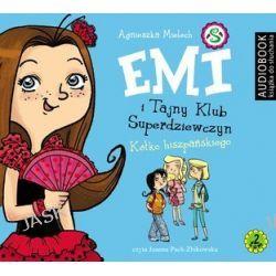 Emi i Tajny Klub Superdziewczyn. Tom 2. Kółko hiszpańskiego - audiobook (CD) - Agnieszka Mielech