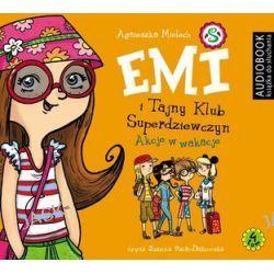 Emi i Tajny Klub Superdziewczyn. Tom 4. Akcje w wakacje - audiobook (CD) - Agnieszka Mielech