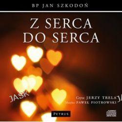 Z serca do serca - audiobook (CD) - Jan Szkodoń