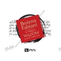 W kręgu Wazów. Ludzie i obyczaje - audiobook (CD) - Bożena Fabiani